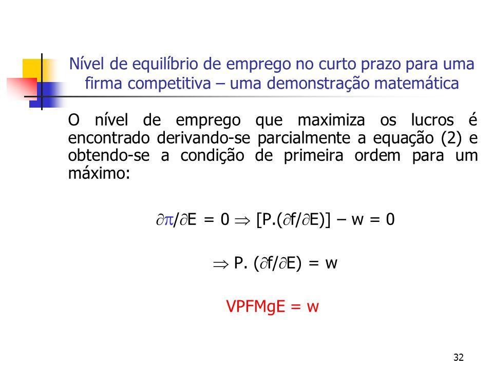 /E = 0  [P.(f/E)] – w = 0
